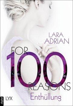 For 100 Reasons - Enthüllung / For 100 Bd.3 (eBook, ePUB) - Adrian, Lara