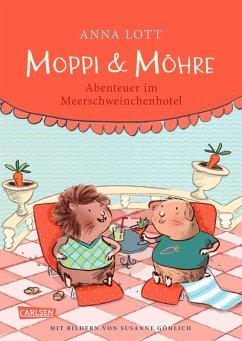 Moppi und Möhre - Abenteuer im Meerschweinchenhotel (eBook, ePUB) - Lott, Anna