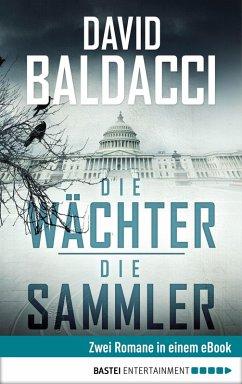 Die Wächter / Die Sammler (eBook, ePUB) - Baldacci, David
