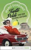 Tante Poldi und der schöne Antonio / Tante Poldi Bd.3 (eBook, ePUB)