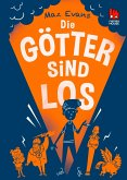 Die Götter sind los / Die Chaos-Götter Bd.1 (eBook, ePUB)