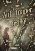Auf immer gejagt / Königreich der Wälder Bd.1 (eBook, ePUB)