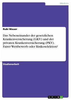 Bücher nebeneinander  Das Nebeneinander der gesetzlichen Krankenversicherung (GKV) und ...