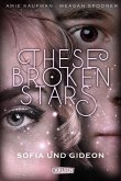 Sofia und Gideon / These Broken Stars Bd.3 (eBook, ePUB)