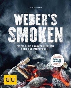 Weber's Smoken (eBook, ePUB) - Purviance, Jamie