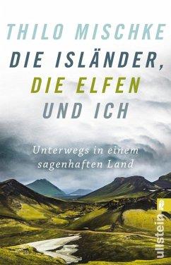 Die Isländer, die Elfen und ich (eBook, ePUB) - Mischke, Thilo