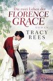Die zwei Leben der Florence Grace (eBook, ePUB)