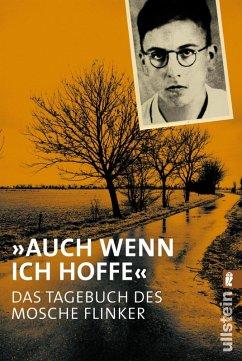 """""""Auch wenn ich hoffe"""" - Das Tagebuch von Mosche Flinker (eBook, ePUB) - Flinker, Mosche Ze'ev"""