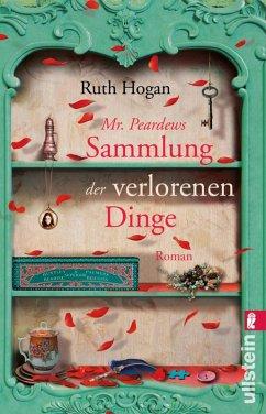 Mr. Peardews Sammlung der verlorenen Dinge (eBook, ePUB) - Hogan, Ruth