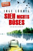 Sieh nichts Böses / Kommissar Dühnfort Bd.8 (eBook, ePUB)