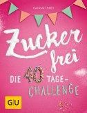 Zuckerfrei (eBook, ePUB)