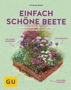 Einfach schöne Beete (eBook, ePUB) - Breier, Christine