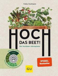 Hoch das Beet! (eBook, ePUB) - Kullmann, Folko
