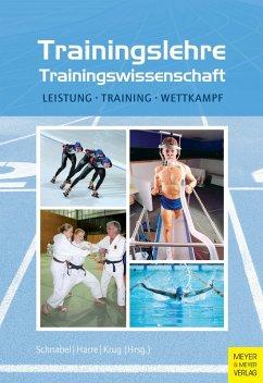Trainingslehre - Trainingswissenschaft (eBook, PDF) - Schnabel, Günter; Harre, Hans-Dietrich; Krug, Jürgen