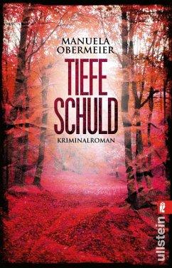 Tiefe Schuld / Toni Stieglitz Bd.2 (eBook, ePUB) - Obermeier, Manuela