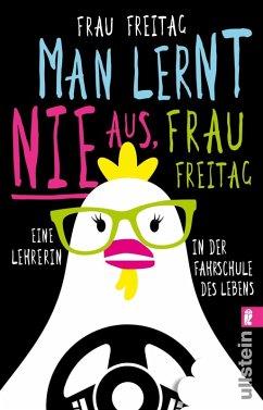 Man lernt nie aus, Frau Freitag! (eBook, ePUB) - Freitag, Frau