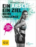 Ein Arsch - Ein Ziel (eBook, ePUB)