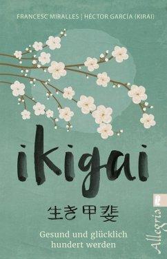Ikigai (eBook, ePUB) - Miralles, Francesc; García (Kirai), Héctor