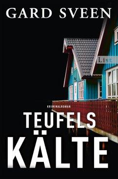 Teufelskälte / Kommissar Tommy Bergmann Bd.2 (eBook, ePUB) - Sveen, Gard