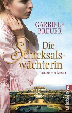 Die Schicksalswächterin (eBook, ePUB) - Breuer, Gabriele