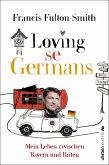 Loving se Germans (eBook, ePUB)
