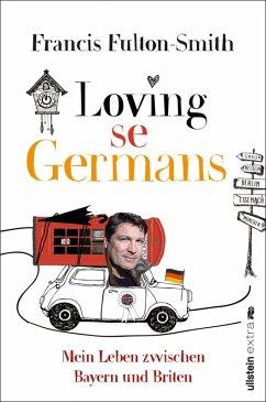 Loving se Germans (eBook, ePUB) - Fulton-Smith, Francis