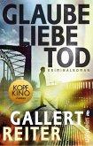 Glaube Liebe Tod / Martin Bauer Bd.1 (eBook, ePUB)