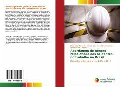 Abordagem de gênero relacionado aos acidentes do trabalho no Brasil
