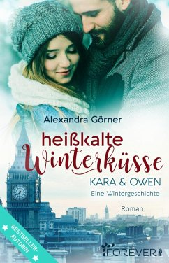 Heißkalte Winterküsse (eBook, ePUB) - Görner, Alexandra