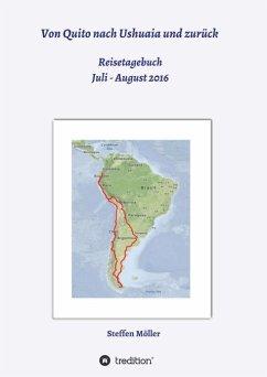 Von Quito nach Ushuaia und zurück