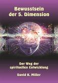 Bewusstsein der 5. Dimension (eBook, ePUB)