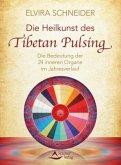 Die Heilkunst des Tibetan Pulsing