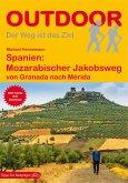 Spanien: Mozarabischer Jakobsweg