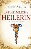 Die heimliche Heilerin Bd.1