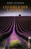 Gefährlicher Lavendel / Leon Ritter Bd.3