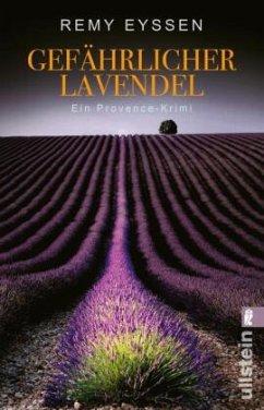 Gefährlicher Lavendel / Leon Ritter Bd.3 - Eyssen, Remy
