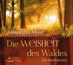 Die Weisheit des Waldes, 1 Audio-CD
