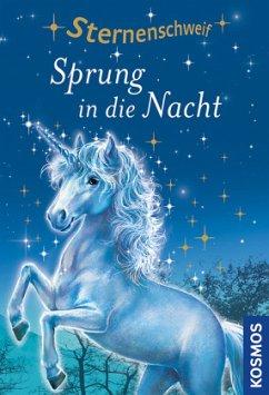 Sprung in die Nacht / Sternenschweif Bd.2 - Chapman, Linda