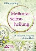 Meditative Selbstheilung