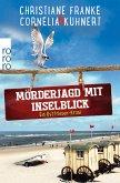 Mörderjagd mit Inselblick / Ostfriesen-Krimi Bd.4