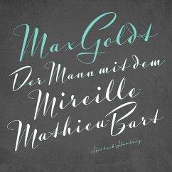 Der Mann mit dem Mireille-Mathieu-Bart, 2 Audio-CDs - Goldt, Max