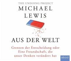 Aus der Welt, Audio-CDs - Lewis, Michael