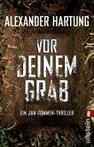 Vor deinem Grab / Jan Tommen Bd.2
