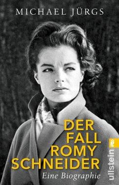 Der Fall Romy Schneider - Jürgs, Michael