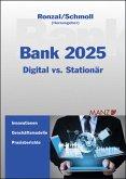 Bank 2025 Digital meets stationär