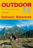 Schweiz: Bärentrek