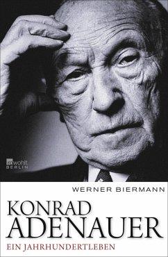 Konrad Adenauer - Biermann, Werner