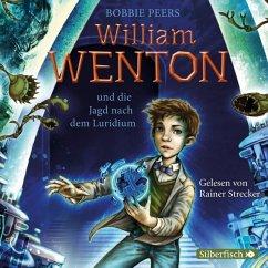 William Wenton und die Jagd nach dem Luridium / William Wenton Bd.1 (3 Audio-CDs) - Peers, Bobbie