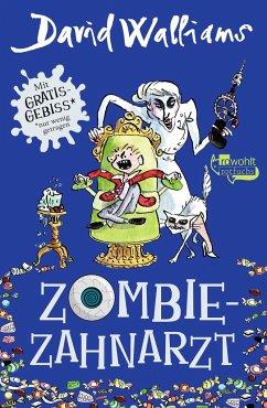 Zombie-Zahnarzt - Walliams, David