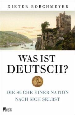 Was ist deutsch? - Borchmeyer, Dieter